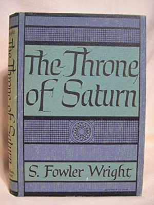 THE THRONE OF SATURN: Wright, S. Fowler