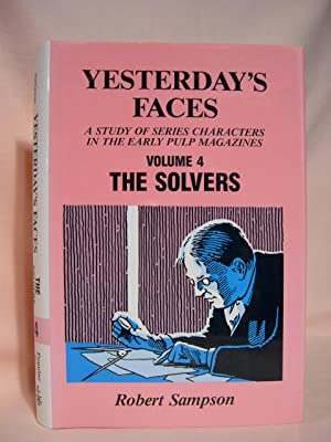 YESTERDAY'S FACES; VOLUME IV [4] - THE SOLVERS: Sampson, Robert