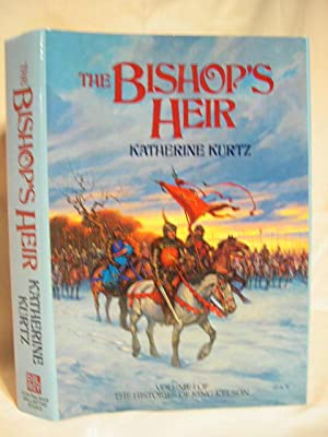 THE BISHOP'S HEIR; VOLUME I OF THE HISTORIES OF KING KELSON: Kurtz, Katherine