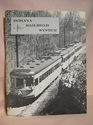 THE STORY OF INDIANA RAILROAD SYSTEM: Krambles, George, editor
