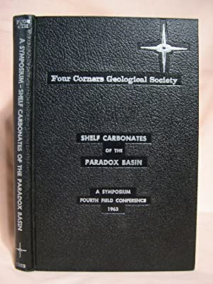 A SYMPOSIUM; SHELF CARBONATES OF THE PARADOX BASIN: FOUR FIELD CONFERENCE, JUNE 12-16, 1963: Bass, ...