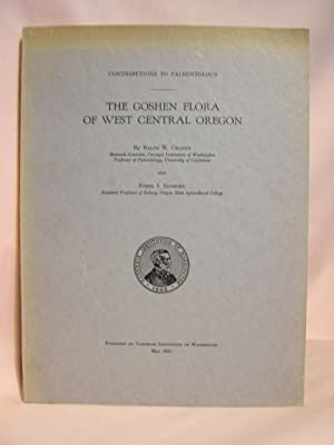 THE GOSEN FLORA OF WEST CENTRAL OREGON. CONTRIBUTIONS TO PALEONTOLOGY; PUBLICATION NO. 439, MAY ...