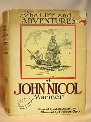 THE LIFE & ADVENTURES OF JOHN NICOL, MARINER: Nicol, John