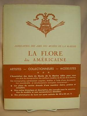 LA FLORE DITE AMÉRICAINE: FRÉGATE DE 28 CANONS (FIN DU XVIII SIÈCLE)