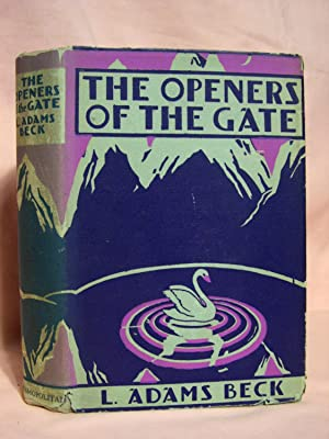 THE OPENERS OF THE GATE, STORIES OF THE OCCULT: Beck, L. Adams [pseudonym of Elizabeth Louisa ...