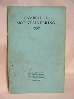 CAMBRIDGE MOUNTAINEERING 1936: Sweeney, H.D., editor