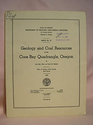 GEOLOGY AND COAL RESOURCES OF THE COOS BAY QUADRANGLE, OREGON: DEPARTMENT OF GEOLOGY AND MINERAL ...