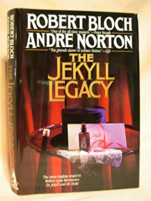 THE JEKYLL LEGACY: Bloch, Robert, and Andre Norton
