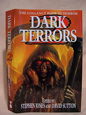DARK TERRORS 2; THE GOLLANCZ BOOK OF HORROR: Jones, Stephen, and David Sutton, editors