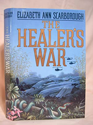 THE HEALER'S WAR: Scarborough, Elizabeth Ann