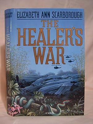 THE HEALER'S WAR: Scarborough, Elizabeth Ann