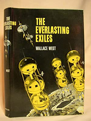 THE EVERALSTING EXILES: West, Wallace