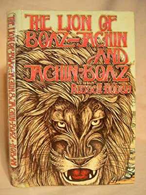 THE LION OF BOAZ-JACHIN AND JACHIN-BOAZ: Hoban, Russell