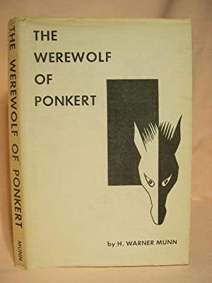 THE WEREWOLF OF PONKERT: Munn, H. Warner