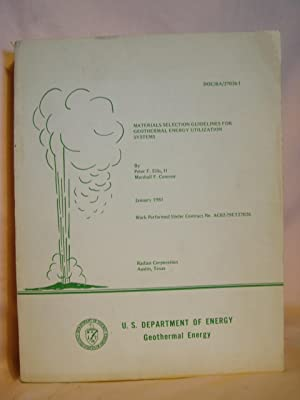 MATERIALS SELECTION GUIDELINES FOR GEOTHERMAL ENERGY UTILIZATION SYSTEMS; JANUARY 1981. DOE/RA...