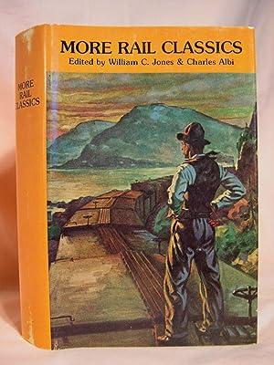 MORE RAIL CLASSICS: Jones, William C.,