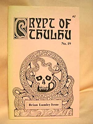 CRYPT OF CTHULHU NO. 19, BRIAN LUMLEY ISSUE: Lumley, Brian. Robert M. Price, editor