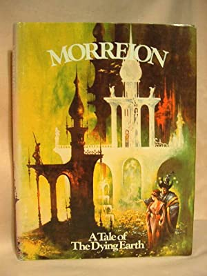 MORREION; A TALE OF THE DYING EARTH: Vance, Jack