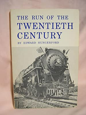 THE RUN OF THE TWENTIETH CENTURY: Hungerford, Edward