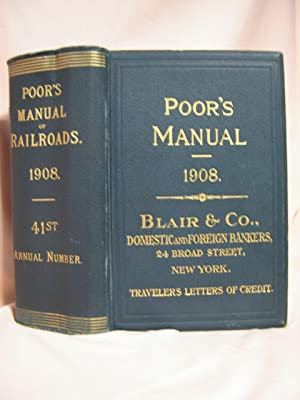 POOR'S MANUAL OF THE RAILROADS OF THE UNITED STATES, 1908