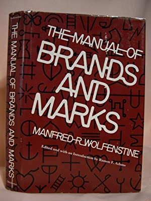 THE MANUAL OF BRANDS AND MARKS: Wolfenstine, Manfred