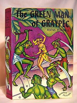 THE GREEN MAN OF GRAYPEC: Pragnell, Festus