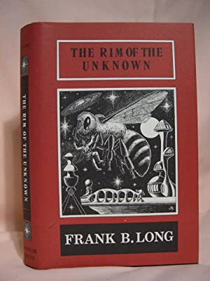 THE RIM OF THE UNKNOWN: Long, Frank Belknap