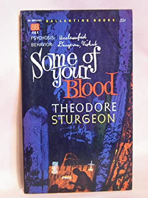 SOME OF YOUR BLOOD: Sturgeon, Theodore