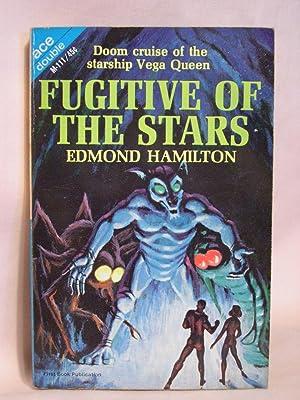 FUGITIVE OF THE STARS, bound with LAND: Hamilton, Edmond, and