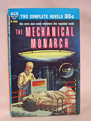 THE MECHANICAL MONARCH, bound with TWICE UPON A TIME: Tubb, E.C., and Charles L. Fontenay