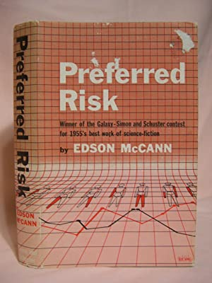 PREFERRED RISK: McCann, Edson (Frederik Pohl and Lester Del Rey)