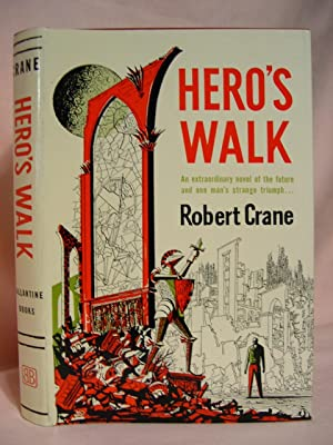 HERO'S WALK: Crane, Robert