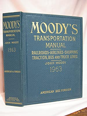 MOODY'S TRANSPORTATION MANUAL: RAILROADS-AIRLINES-SHIPPING; TRACTION, BUS AND: St. Clair, Frank