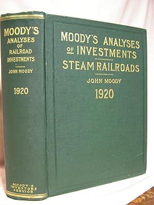 MOODY'S ANALYSES OF INVESTMENTS; PART I, RAILROAD: Moody, John