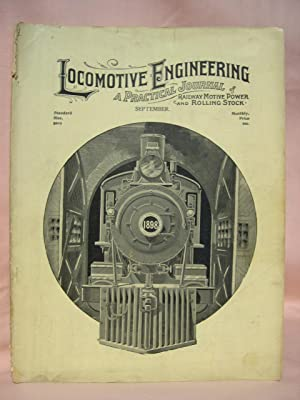 LOCOMOTIVE ENGINEERING; A PRACTICAL JOURNAL OF RAILWAY: Sinclair, Angus, chief