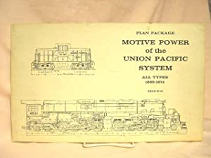 PLAN PACKAGE, MOTIVE POWER OF THE UNION PACIFIC SYSTEM, ALL TYPES, 1869-1974