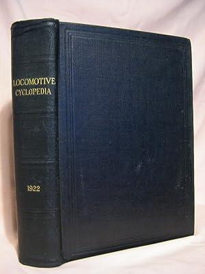 LOCOMOTIVE CYCLOPEDIA OF AMERICAN PRACTICE, 1922: Wright, Roy V.,