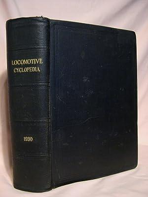 LOCOMOTIVE CYCLOPEDIA OF AMERICAN PRACTICE, 1930: Wright, Roy V., editor