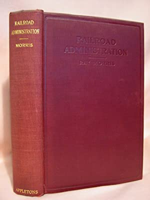 RAILROAD ADMINISTRATION: Morris, Ray