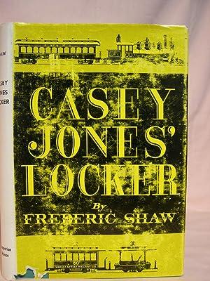 CASEY JONES' LOCKER: Shaw, Frederic