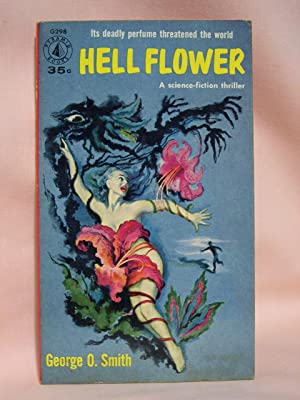 HELLFLOWER [HELL FLOWER]: Smith, George O.