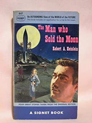 THE MAN WHO SOLD THE MOON; FOUR: Heinlein, Robert A.