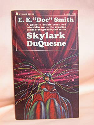 """SKYLARK DUQUESNE: Smith, E.E. """"Doc"""""""