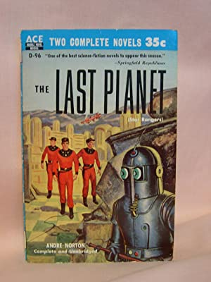 THE LAST PLANET [STAR RANGERS], bound with: Norton, Andre, and