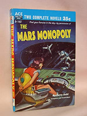 THE MARS MONOPOLY, bound with THE MAN: Sohl, Jerry, and