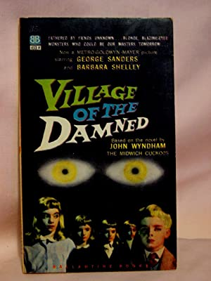 VILLAGE OF THE DAMNED [THE MIDWICH CUCKOOS]: Wyndham, John