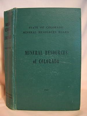 MINERAL RESOURCES OF COLORADO. PART I; METALS,: Vanderwilt, John W.,
