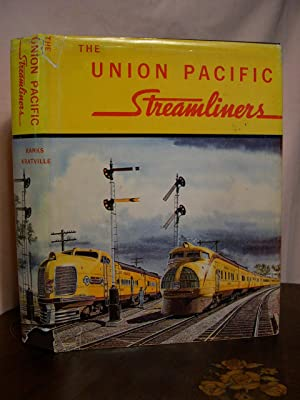 THE UNION PACIFIC STREAMLINERS: Ranks, Harold E.,