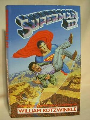 SUPERMAN III: Kotzwinkle, William