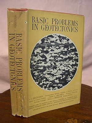 BASIC PROBLEMS IN GEOTECTONICS: Beloussov, V.V. [John
